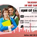 Talkshow Cà phê & du học Tháng 05/2018: Lối tắt để Định cư Canada