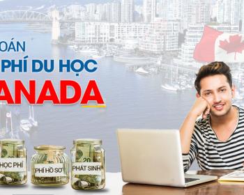 Bài toán chi phí du học Canada