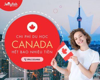 Chi phí du học Canada hết bao nhiêu tiền